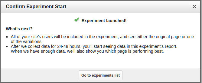 Experiment launched